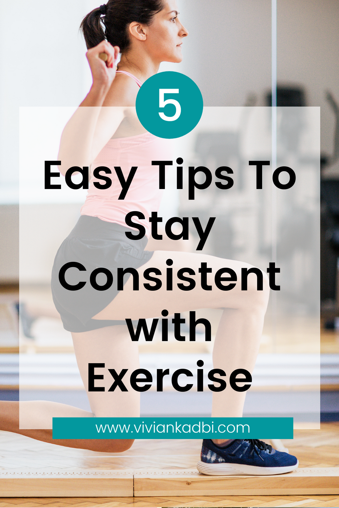 stay consistent with exercise